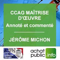 CCAG Maîtrise d'oeuvre annoté et commenté - Jérôme Michon