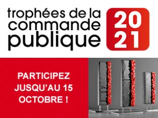 Trophées de la commande publique 2021, participez jusqu'au 15 octobre !