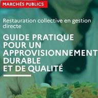 Un guide Marchés publics pour la restauration collective en gestion directe