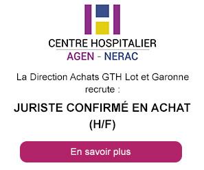 Juriste confirmé en achat (h/f) - CH Agen-Nérac