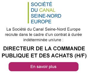 Directeur de la Commande Publique et des Achats (h/f) -  Société du Canal Seine-Nord Europe