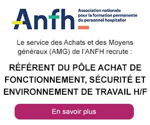 Référent du Pôle Achat de fonctionnement, Sécurité et Environnement de travail (h/f) - Anfh