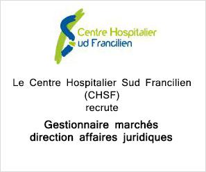 Centre Hospitalier Sud Francilien recherche Gestionnaire marchés