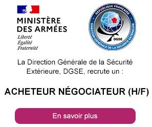 La Direction Générale de la Sécurité Extérieure, DGSE, recrute un acheteur négociateur (H/F)